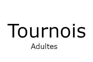 -> Tournois adultes  <-